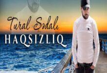 Tural Sedali Haqsizliq 220x150 - دانلود آهنگ ترکی حاقسیزلیغ از تورال صدالی
