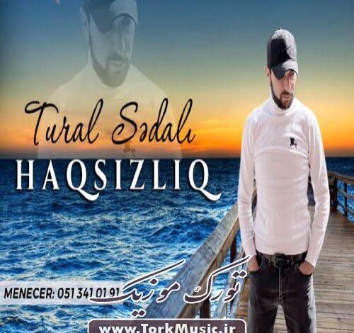 Tural Sedali Haqsizliq 500x470 - دانلود آهنگ ترکی حاقسیزلیغ از تورال صدالی