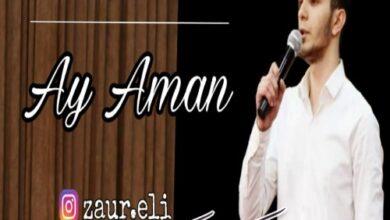 Zaur Eli Nurlana Ay Aman 390x220 - دانلود آهنگ ترکی آی امان از زاور علی و نورلانا