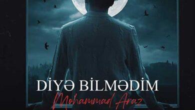mohammad araz diya bilmadin 390x220 - دانلود آهنگ ترکی محمد آراز به نام دیه بیلمدیم / همراه با پخش آنلاین