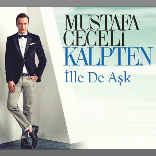 آهنگ ترکیه ای مصطفی ججلی ایله ده عاشک 〈İlle de aşk〉+ معنی