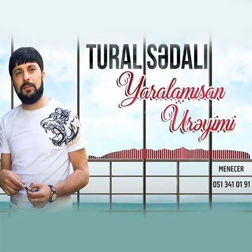 tural sedali  yaralamisan ureymi - دانلود آهنگ جدید تورال صدالی بنام یارالامیسان اورئیمی