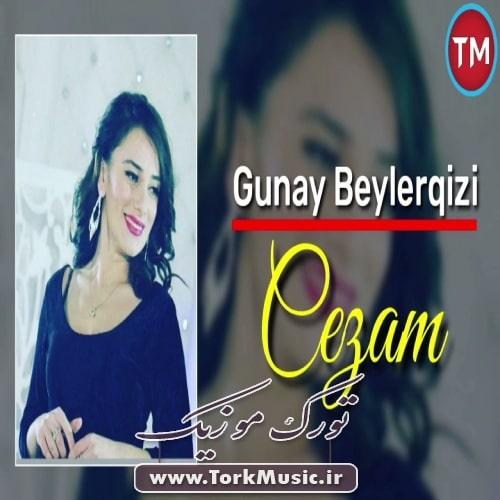 Gunay Beylerqizi Cezam - دانلود آهنگ ترکی جزام از گونای بیلرقیزی