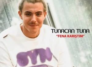 tunacan tuna fena karistim 300x220 - دانلود آهنگ ترکی توناجان تونا بنام فنا کاریشتیم