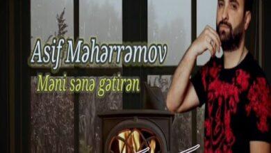Asif Meherremov Meni Sene Getiren 390x220 - دانلود آهنگ ترکی منی سنه گتیرن از آصیف محرمو