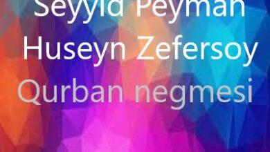 Seyyid Peyman Huseyn Zefersoy Qurban negmesi 390x220 - آهنگ جدید سید پیمان و حسین ضفرسوی به نام قربان نغمه سی