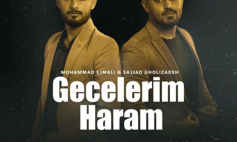mohammad ejmali sajjad ghilizadeh gecelerim haram 780x470 - دانلود آهنگ ترکی محمد اجمالی و سجاد قلی زاده به نام گجلریم حرام