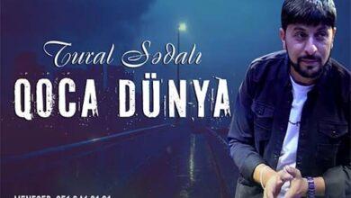 tural sedali qoca dunya 390x220 - آهنگ ترکی قوجا دونیا- دانلود آهنگ ترکی تورال صدالی به نام قوجا دونیا