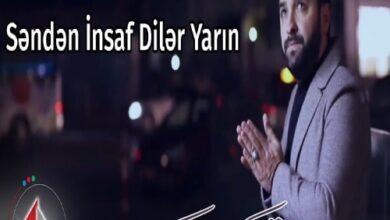 Asif Meherremov Senden Insaf Diler Yarin 390x220 - دانلود آهنگ ترکی سندن انصاف دیلر یارین از آصیف محرمو