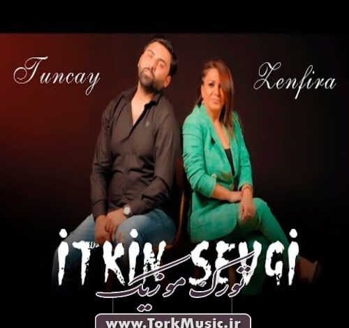 Zenfira Ibrahimova Tuncay Itkin Sevgi 500x470 - دانلود آهنگ ترکی ایتکین سئوگی از زنفیرا ابراهیموا و تونجای