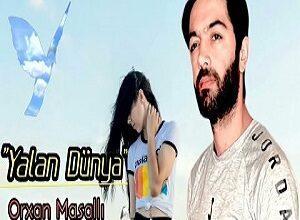 orxan masalli  yalan dunya 300x220 - آهنگ یالان دونیا - دانلود آهنگ ترکی اورخان ماسالی بنام یالان دونیا