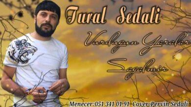 tural sedali  vurdugun yaralar sagalmir  390x220 - آهنگ تورال صدالی- دانلود آهنگ ترکی تورال صدالی بنام ووردوغون یارالار ساغالمیر.